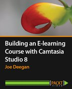 Building an E-learning Course with Camtasia Studio 8