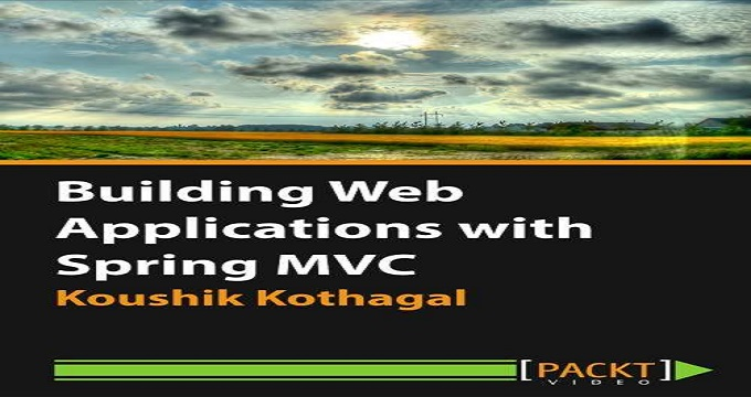 Building Web Applications with Spring MVC