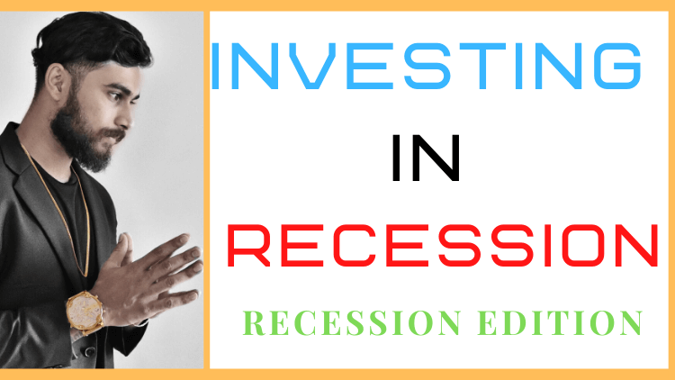 Investing in Recession