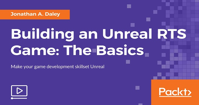 Building an Unreal RTS Game: The Basics
