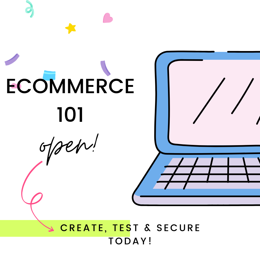 Create, Test, and Secure your Online Store (Ecommerce Store) - 101