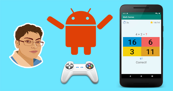 Android Game Development: Build a Math based Game