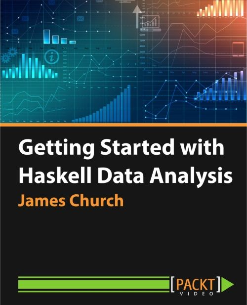 Getting Started with Haskell Data Analysis