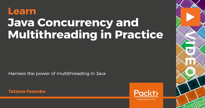Java Concurrency and Multithreading in Practice