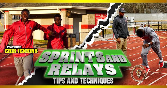 Sprints and Relays Tips and Techniques