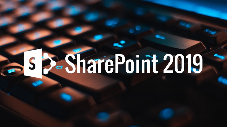 SharePoint 2019 - Fundamental Introduction for beginners