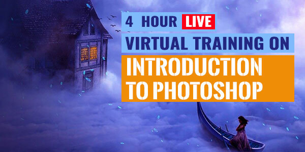 4 Hour Live Virtual Training on Introduction to Photoshop