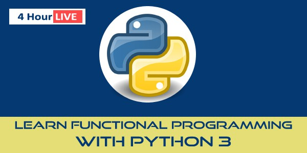 4 Hour Virtual Training on Learn Functional Programming with Python 3