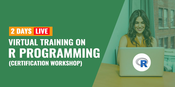 2 Days Live Virtual Training on R Programming