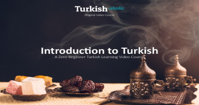 Introduction To Turkish Course