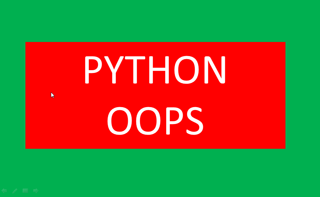 Approach To Python Object Oriented Programming  ( OOPS) for Freshers and Developers