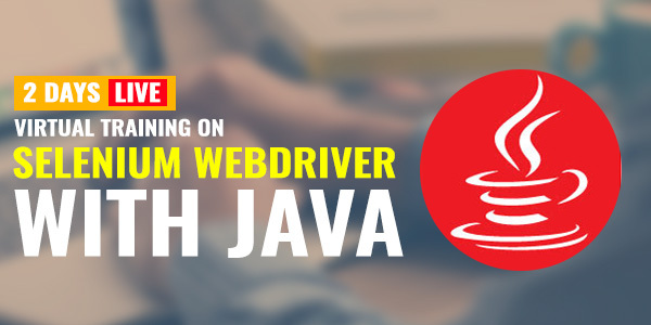2 Days Live Virtual Training on Selenium WebDriver with Java
