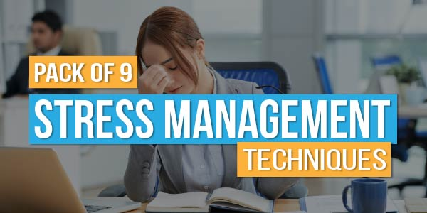 Pack of 9 - Stress Management Techniques