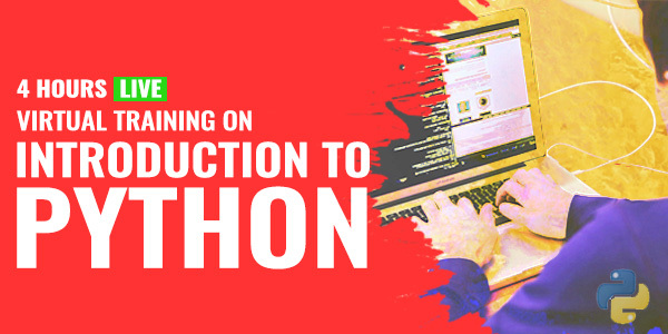 4 Hour Live Virtual Training on Introduction to Python