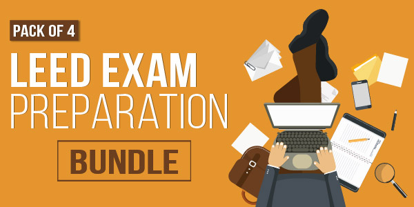 Pack of 4 - LEED Exam Preparation Bundle