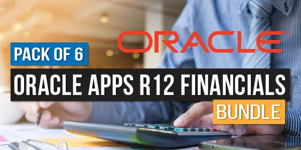 Pack of 6 - Oracle Apps R12 Financials Bundle