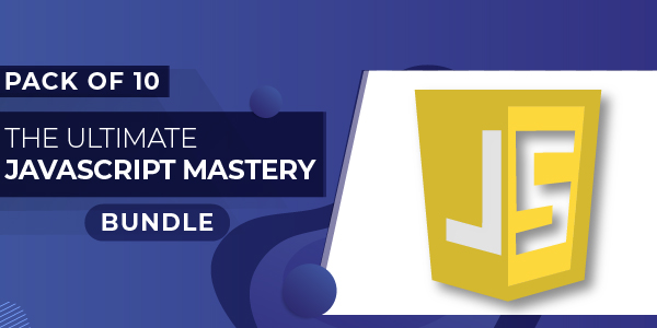 Pack of 10 - The Ultimate JavaScript Mastery Bundle