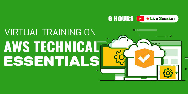 6 Hour Live Virtual Training on AWS Technical Essentials