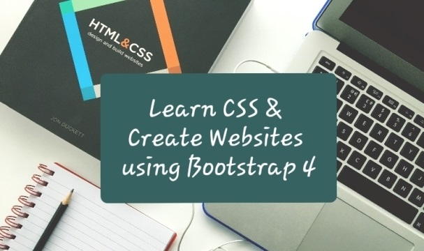 Learn CSS & Create Websites using Bootstrap