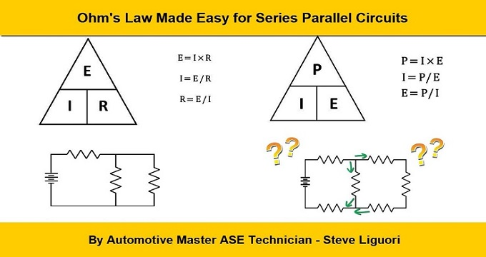 Ohm's Law Made Easy for Series Parallel Circuits