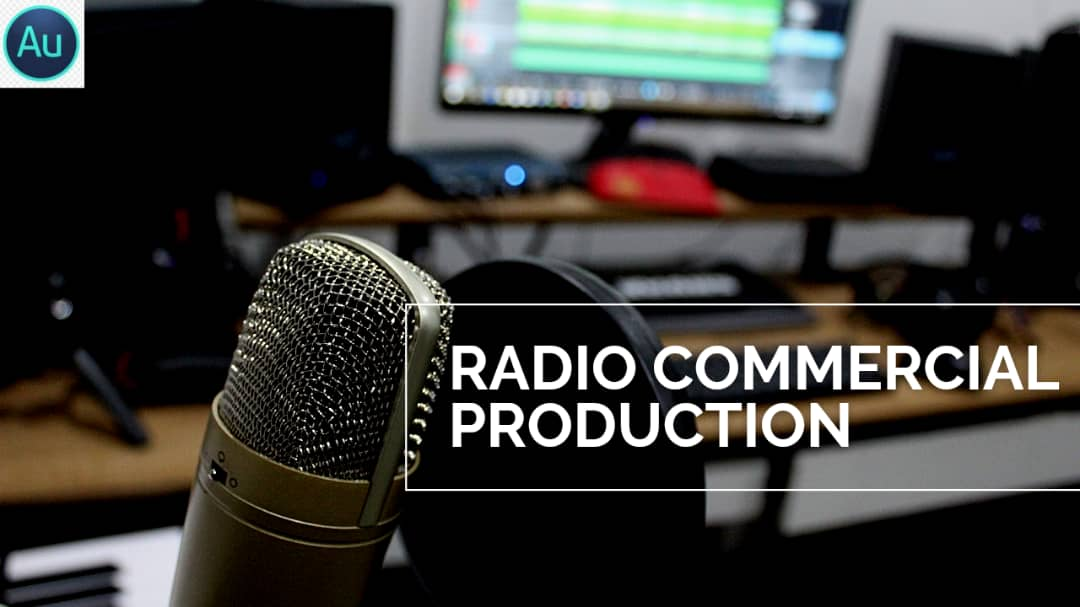 RADIO COMMERCIAL PRODUCTION WITH ADOBE AUDITION CC