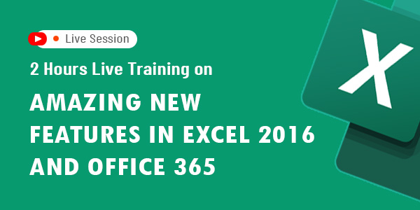 2 hours Live Training on Amazing New Features in Excel 2016 and Office 365
