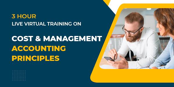 3 hour Live Virtual Training on Cost & management Accounting Principles