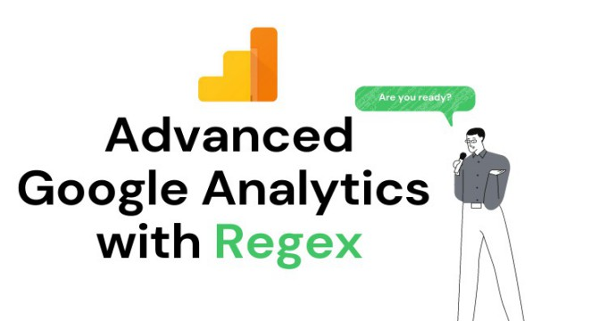 Advanced Google Analytics Regex 2021 with Practice Questions