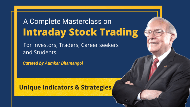 Masterclass on Intraday Trading (Updated 2021)