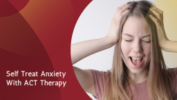 Manage Social Anxiety with Acceptance & Commitment Therapy