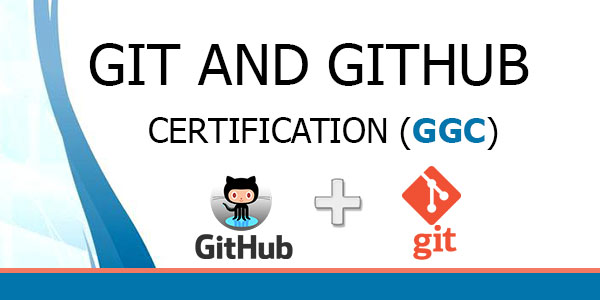 Git and GitHub Certification (GGC)