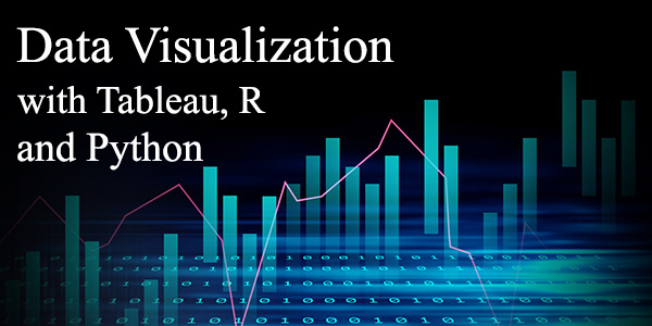 Data Visualization certification course with Tableau, R and Python