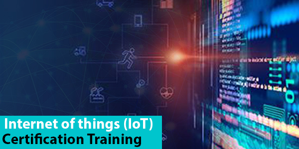 Internet of things (IoT) Certification Training