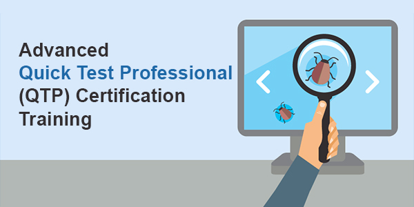 Advanced Quick Test Professional (QTP) Certification Training