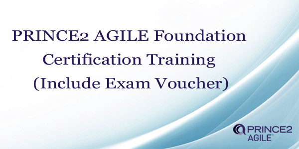 PRINCE2 AGILE Foundation Certification Training (Include Exam Voucher)