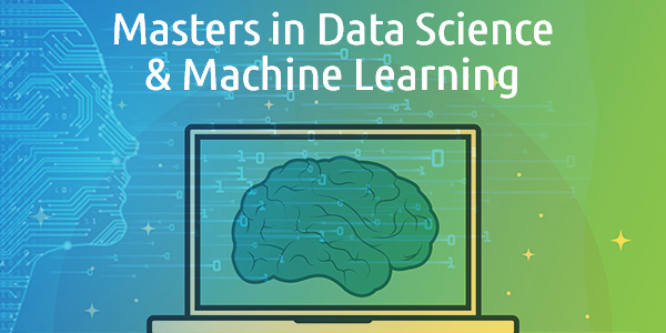Master's in Data Science and Machine Learning