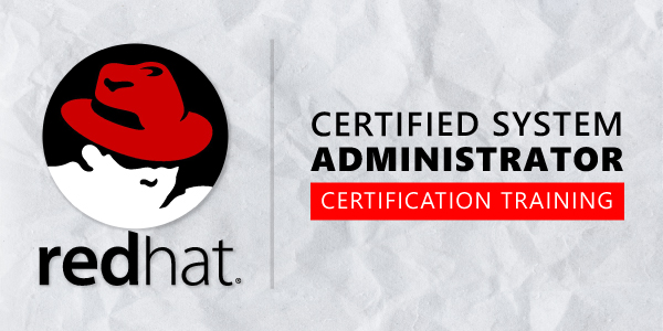 RHCSA (Red Hat Certified System Administrator) Certification Training
